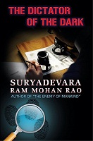 The Dictator of the Dark by Suryadevara Rammohana Rao