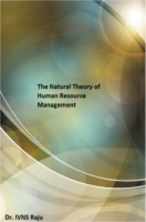 The Natural Theory of Human Resource Management by Dr. IVNS Raju