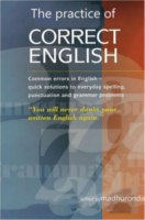 The Practice Of Correct English by Ronda Madhu