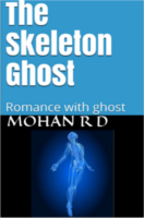 The Skeleton Ghost by Mohana Rao Duriki