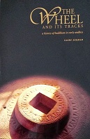 The Wheel And Its Tracks by Sashi Sekhar