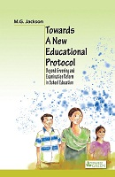 Towards A New Educational Protocol by M. G. Jackson