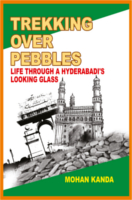 Trekking Over Pebbles by Dr. Mohan Kanda