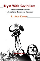 Tryst With Socialism by R. Arun Kumar