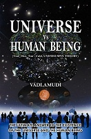 Universe Vs Human Being by Vadlamudi P Ranga Rao