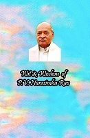 Wit and Wisdom of P V Narasimha Rao by Dr. Velchala Kondal Rao