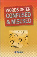 Words Often Confused And Misused by G. Ramu