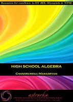 High School Algebra by Chandramouli Mahadevan