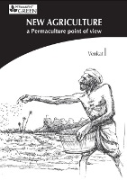 New Agriculture  a Permaculture point of view by Venkat