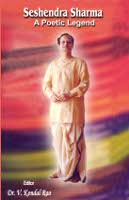Seshendra Sharma A Poetic Legend by Dr. Velchala Kondal Rao