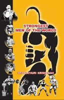 Strongest men of the world by Kekalathuri Krishnaiah